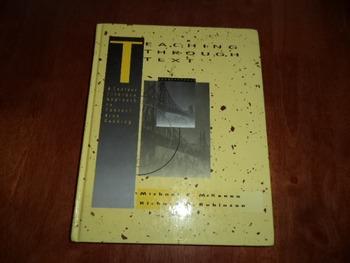 TEACHING THROUGH TEXT   ISBN 0-8013-0584-5