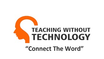 TEACHING WITHOUT TECHNOLOGY (ACTIVITY: CONNECT THE WORD)