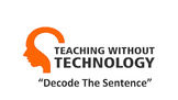 TEACHING WITHOUT TECHNOLOGY (ACTIVITY: DECODE THE SENTENCE)