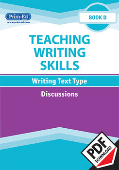 TEACHING WRITING SKILLS: DISCUSSIONS: BOOK D EBOOK UNIT (Y4/P5)