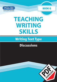 TEACHING WRITING SKILLS: DISCUSSIONS: BOOK G EBOOK UNIT (Y6/P7, Y7/S1)