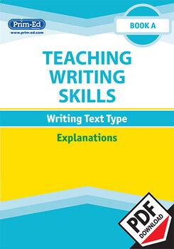 TEACHING WRITING SKILLS - EXPLANATIONS: BOOK A EBOOK UNIT (Y1/P2)