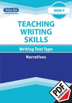TEACHING WRITING SKILLS: NARRATIVES: BOOK F EBOOK UNIT (Y6/P7)