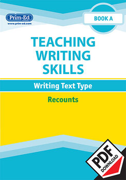TEACHING WRITING SKILLS - RECOUNTS: BOOK A EBOOK UNIT (Y1/P2)