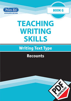 TEACHING WRITING SKILLS: RECOUNTS: BOOK G EBOOK UNIT (Y6/P7, Y7/S1)