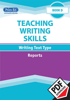 TEACHING WRITING SKILLS: REPORTS: BOOK D EBOOK UNIT (Y4/P5)