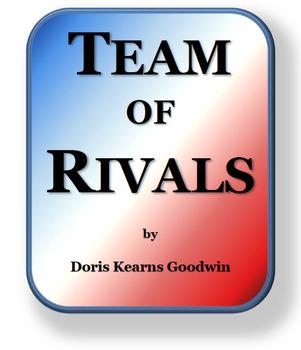 TEAM OF RIVALS Short Answer & Essay Exam
