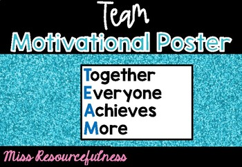 TEAM - Together Everyone Achieves More Inpsirational Classroom Poster Display