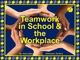"""TEAMWORK IN SCHOOL & WORKPLACE PPT - """"Tips for Forming Suc"""