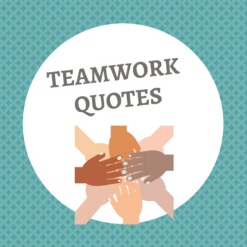 TEAMWORK QUOTES (8.5 x 11 Posters)