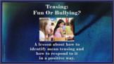 TOO MUCH TEASING Bullying Prevention Social Skills No Prep SEL Lesson w 3 vid