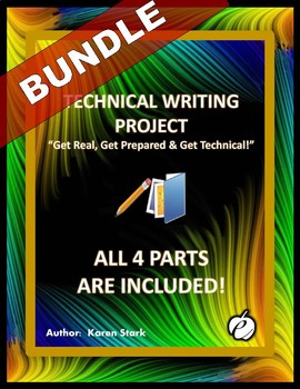 "TECHNICAL WRITING PROJECT (BUNDLE) – ""Get Real, Get Prepared & Get Technical"""