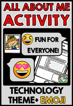 TECHNOLOGY THEME BACK TO SCHOOL IDEAS: ALL ABOUT ME EMOJI THEME