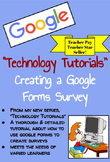TECHNOLOGY TUTORIALS ~ How to Create a Google Forms Survey