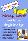 TECHNOLOGY TUTORIALS ~ How to Use Google Drawings (Google