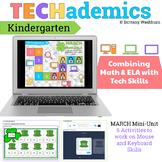 TECHademics - March Kindergarten Math & ELA Mini Unit