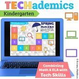 TECHademics - Spring Kindergarten Math & ELA