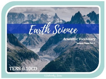 TECTONIC PLATES 1 of 2- 6th Grade Science Vocabulary {TEKS 6.10CD} UPDATED 2019