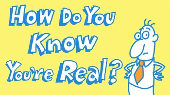 TED Ed: How do you know you exist?  Video Quiz