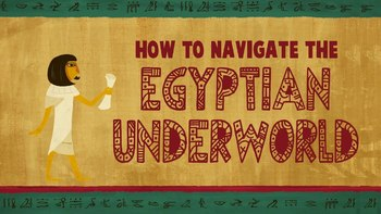 TED Ed: The Egyptian Book of the Dead:A Guidebook for the Underworld Video Quiz
