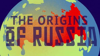 TED Ed: Where Did Russia Come From? Video Quiz