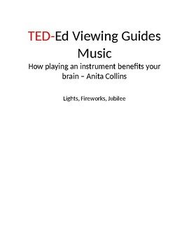 TED-Ed Viewing Guides - Music - How playing an instrument benefits your brain