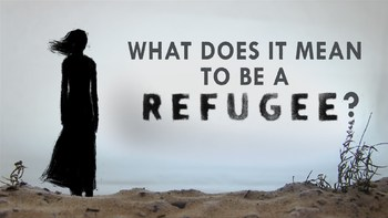 TED Ed: What does it mean to be a refugee? Video Quiz