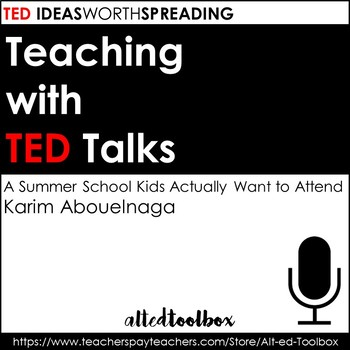 TED Talk Assignment (A Summer School Kids Actually Want to Attend)