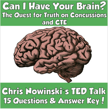 TED Talk- Can I Have Your Brain? The Quest for Truth on Concussions and CTE