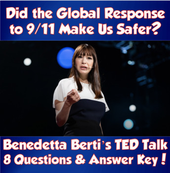 TED Talk- Did the Global Response to 9/11 Make Us Safer? (Benedetta Berti)