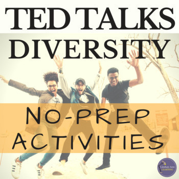 TED Talk Inquiry, Textual Analysis, Synthesis Activities Bundle, Diverse Society