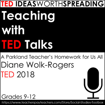 TED Talk Lesson: A Parkland Teacher's Homework for Us All