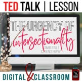 ~ The Urgency of Intersectionality - TED Talk by Kimberle Crenshaw