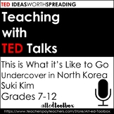 TED Talk Lesson (This is What it's Like to Go Undercover in North Korea)