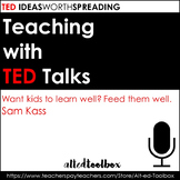 TED Talk Lesson (Want kids to learn well? Feed them well.)