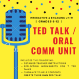 TED Talk / Oral Communication / Public Speaking Unit