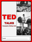 TED Talk: Persuasive Writing Unit & Assignment