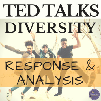 TED Talk Diversity in Society Questions for Discussion & Textual Analysis
