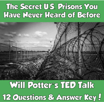 TED Talk- The Secret U.S. Prisons You Have Never Heard of Before (Will Potter)