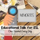 ESL Lesson for Educational Talk - One Second Every Day