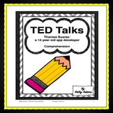 TED Talks Comprehension (Thomas Suarez, 12 Year Old App Developer)