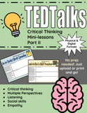 TED Talks: Critical Thinking Minilessons Part II