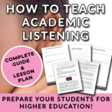 How to teach Academic Listening Skills - A worksheet for a