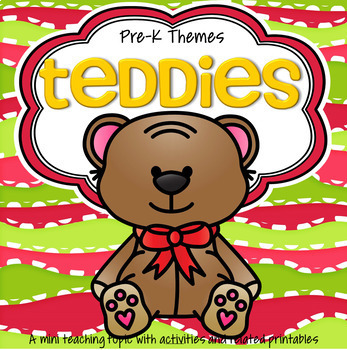 TEDDIES Theme Centers and Activities for Preschool and Pre-K