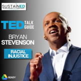 TEACHING WITH TED TALKS - Bryan Stevenson TED Talk Lesson on Racial Injustice