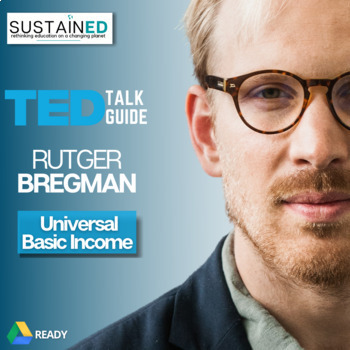 TEDucate - Rutger Bregman - TED Talk Lesson on Universal Basic Income