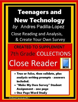 TEENAGERS and NEW TECHNOLOGY, Collections, Close Reading Assignments