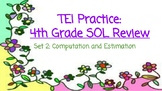 TEI 4th Grade Math SOL Task Cards: Computation and Estimation