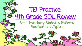 TEI 4th Grade Math SOL Task Cards: Probability, Statistics, Patterns, Functions