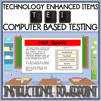 TEI Computer Based Testing Practice Instructional PowerPoint